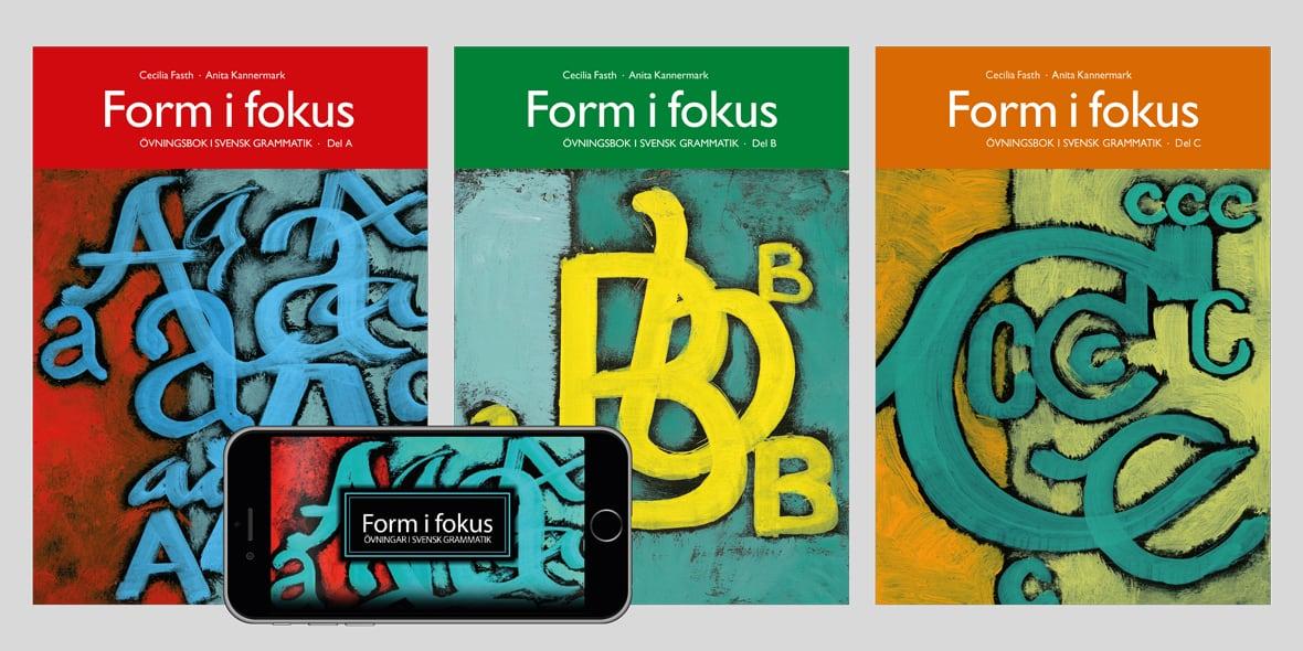 Form i fokus A + B + C + app